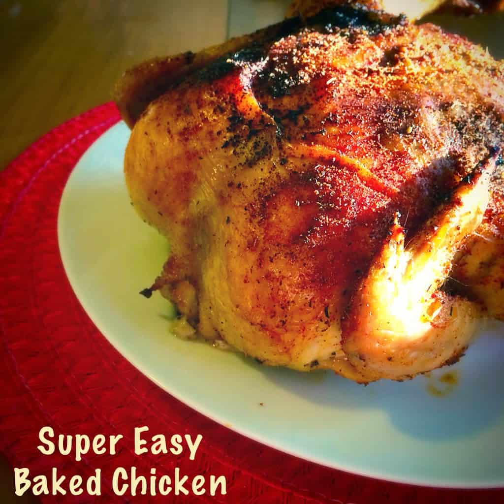 As promised on Tuesday , here is my Super Easy Baked Chicken recipe.