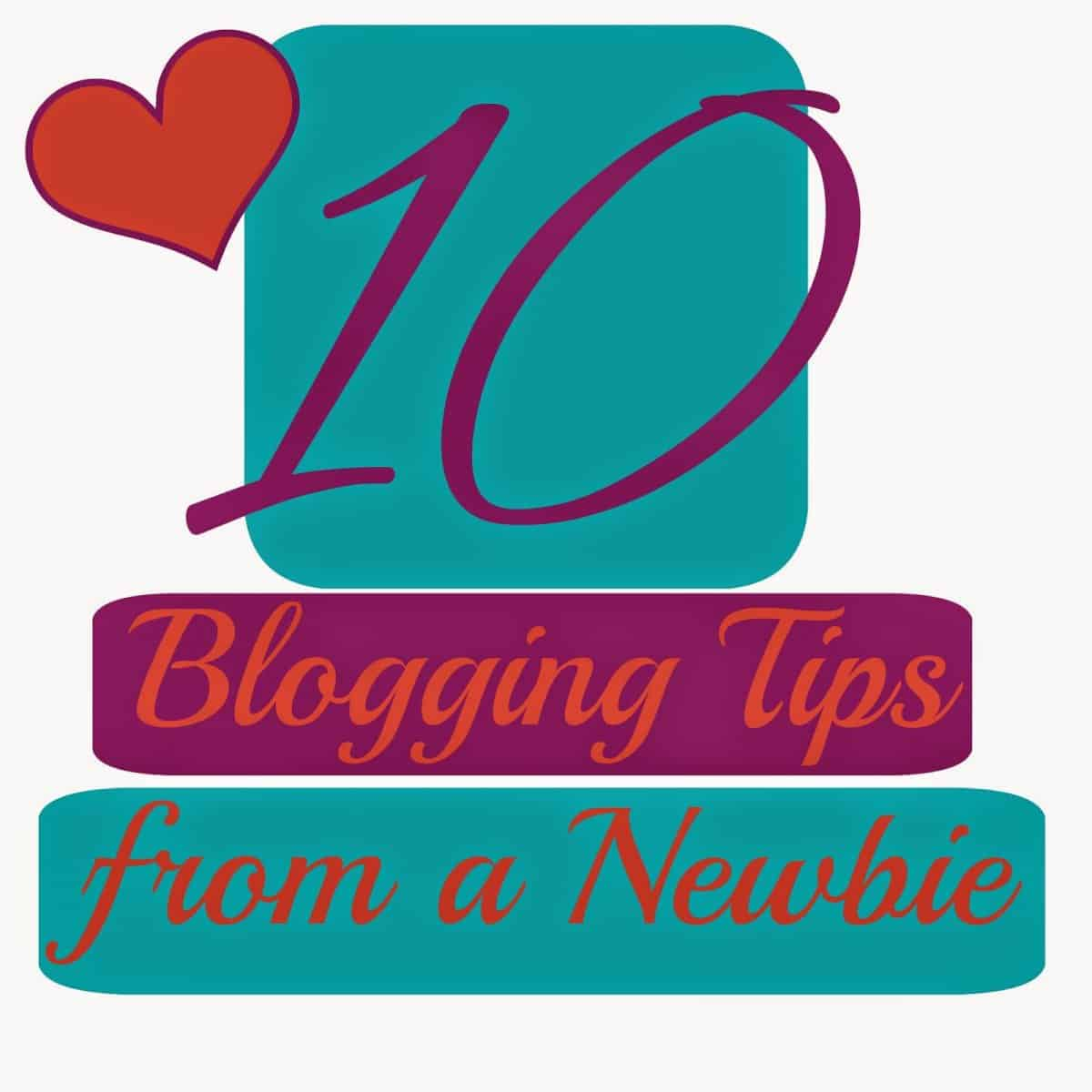 10 Blogging Tips From Us Newbies