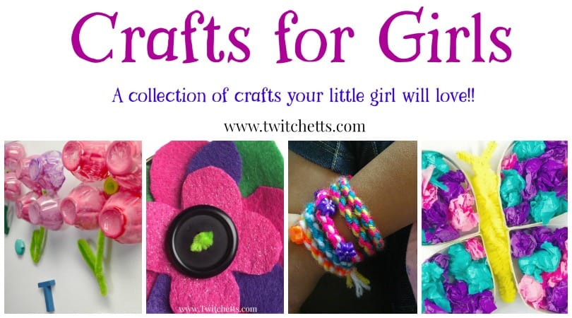 Crafts For Girls Inspire Your Little Girl With These Amazing