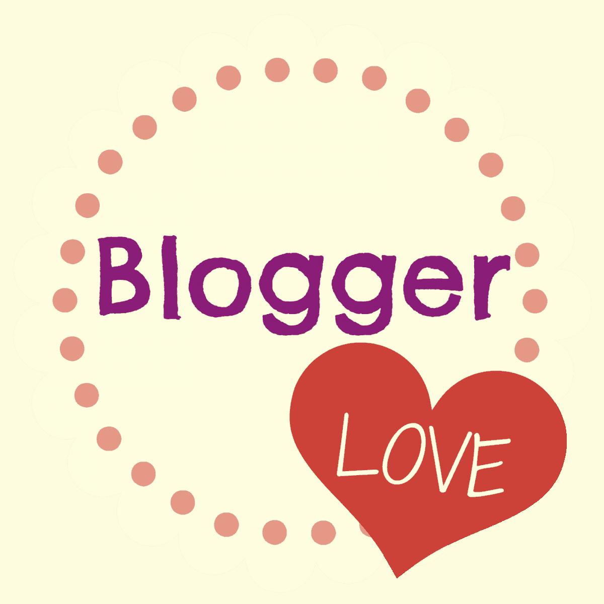 Sharing A Little Blogger Love