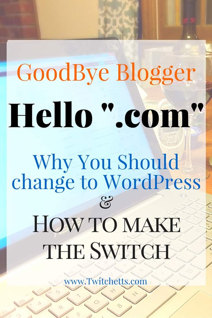 Converting from Blogger to WordPress. Why you should change and how to make the switch. Blogging Tips