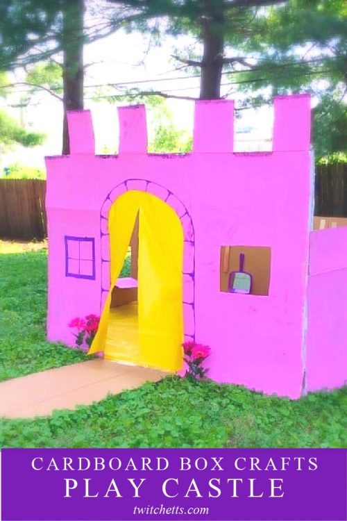 """Image of a castle made of cardboard. Text reads """"Cardboard Box Crafts - Play Castle"""""""