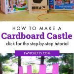 """Image of a castle made of cardboard. Text reads """"How to make a cardboard castle. Click for the step-by-step tutorial"""""""