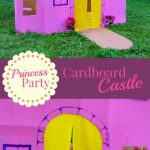 """Image of a castle made of cardboard. Text reads """"Princess Party - Cardboard Castle"""""""