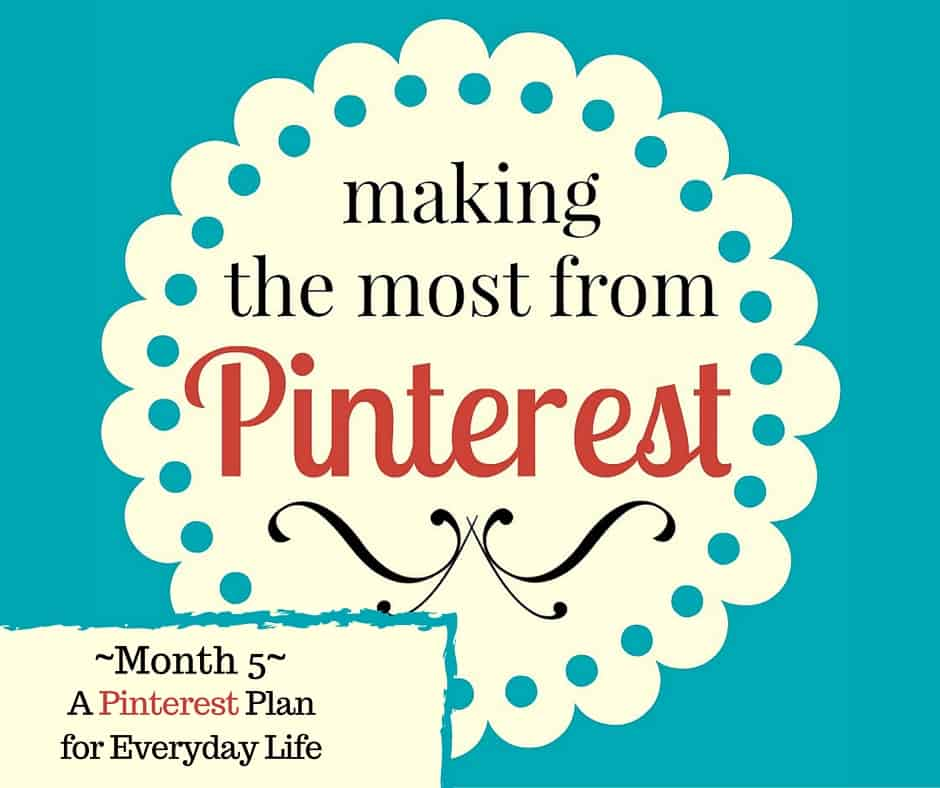 The Pin Project ~ A Pinterest Plan for Everyday Life