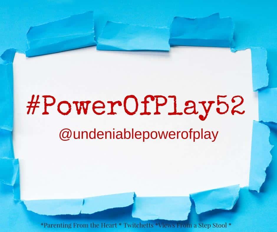 Join the Power of Play Challenge – #PowerOfPlay52