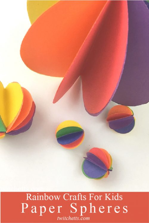 """Image of spheres made from paper. Text reads """"Paper Sheres. Rainbow Crafts for Kids"""""""