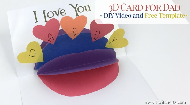 Create this fun 3D Card for someone you love! A great homemade card for Father's Day, Mother's Day, or just to make anyone feel loved!