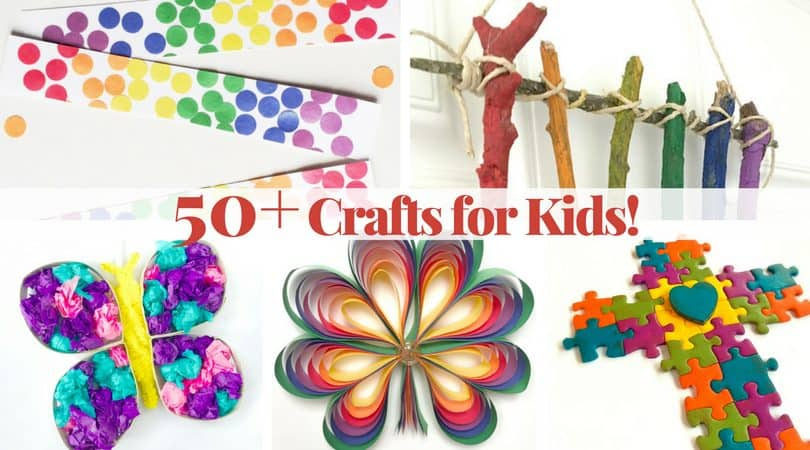 200+ amazing crafts for kids that they will love to create!
