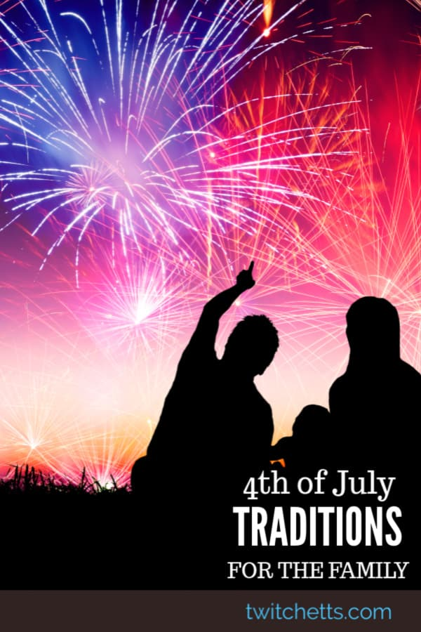 Celebrate our nation with these fun and easy4th of July traditions that the whole family can enjoy together. From games to creating centerpieces for the food table. #twitchetts