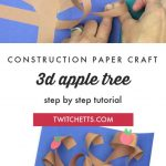 """3D apple tree made with construction paper. Text Reads: """"Construction paper craft - 3D apple Tree"""""""