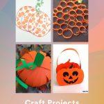 "Images of pumpkin crafts. Text reads ""Paper Pumpkins. Craft Projects. 10 Tutorials"""