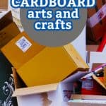 """Pile of empty cardboard boxes. Text reads """"Cardboard arts and crafts"""""""