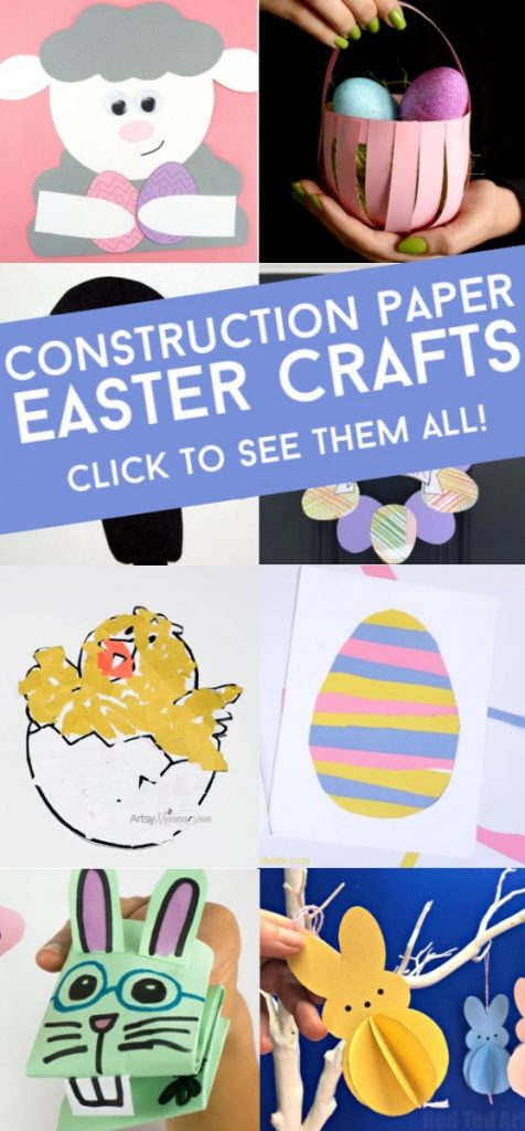 """Images of Easter crafts made with construction paper. Text reads """"Construction Paper Easter Crafts. Click to see them all!"""""""