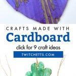 """Images of cardboard crafts. Text reads """"Crafts made with cardboard. Click for 9 craft ideas"""""""