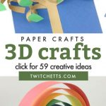 """Images of 3d paper crafts. Text reads """"Paper Crafts. 3d crafts. Click for 59 creative ideas"""""""