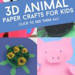"""Images of 3d paper crafts. Text reads """"3d Animal paper crafts for kids. Click to see them all!"""""""