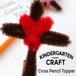 "Image of a cross pencil topper made with pipe cleaners. Text reads ""Kindergarten Craft-Cross Pencil Topper"""
