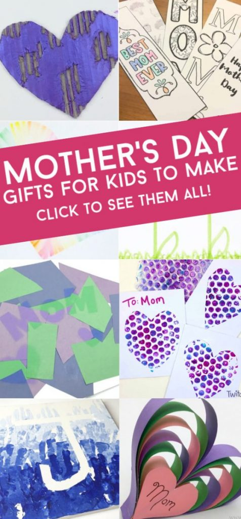 "Images of Mother's day crafts. Text reads ""Mother's Day Gifts for kids to make. Click to see them all!"""