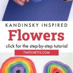 """Rainbow Paper Flowers Inspired by Wassily Kandinsky Circles. Text Reads """"Kandinsky Inspired Flowers. Click for the step-by-step tutorial"""""""