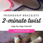 """Image of friendship bracelet made with yarn. Text reads """"Friendship bracelets. 2-minute twist. Step by step tutorial!"""""""