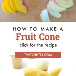 """Image of torches made from ice cream cones and peaches. Text reads """"How to make a fruit cone. Click for the recipe"""""""