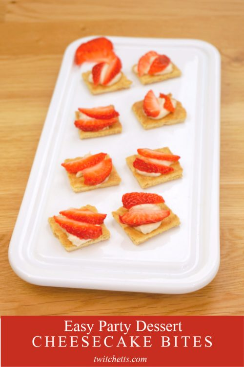 """Image of cheesecake bites topped with strawberries. Text reads """"Easy Party Dessert. Cheesecake Bites"""""""