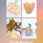 """Images of fall kids crafts. Text reads """"Autumn-Fall Craft Projects"""""""