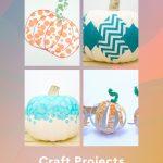 "Images of pumpkin crafts. Text reads ""Easy Pumpkins - Craft Projects - 10 Tutorials"""