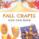 """Images of fall kids crafts. Text reads """"Fall crafts kids can make"""""""