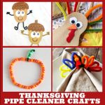 """Thanksgiving crafts made with pipe cleaners. Text Reads """"Thanksgiving Pipe Cleaner Crafts"""""""
