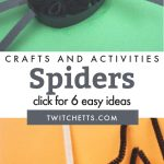 """Images of spider crafts. Text Reads """"Spider Crafts and Activities. Click for 6 easy ideas"""""""