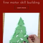 """paper Christmas tree. Text reads """"A craft that sneaks in fine motor skill building"""""""