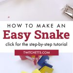 """Primary Colored Paper Snake. Text Reads: """"How to make an Easy Snake"""""""