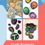 """Images of painted rocks. Text Reads: """"Rock Painting Craft Projects"""""""