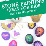 """Images of painted rocks. Text Reads: """"Stone Painting Ideas for Kids. Click to see them all!"""""""