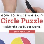"""circles made with construction paper. Text Reads """"How to make an easy circle puzzle"""""""