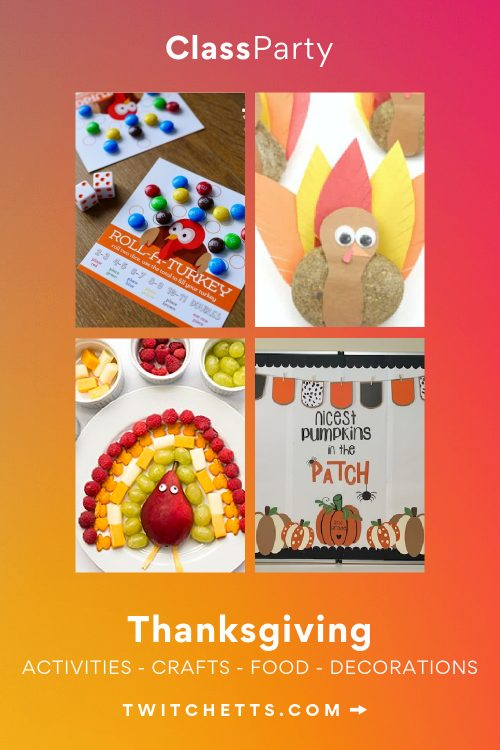 """Images of ideas for a Thanksgiving classroom party. Text Reads """"Class Party - Thanksgiving"""""""