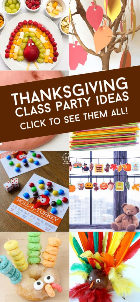 """Images of ideas for a Thanksgiving classroom party. Text Reads """"Thanksgiving Class Party Ideas. Click to see them all"""""""