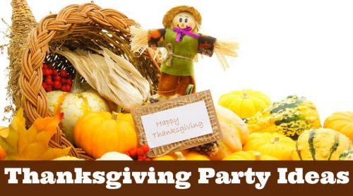 "cornucopia and scarecrow. Text reads ""Thanksgiving Party Ideas"""